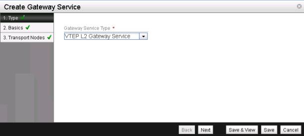 NSX L2 VTEP Gateway - Create Gateway Service 1